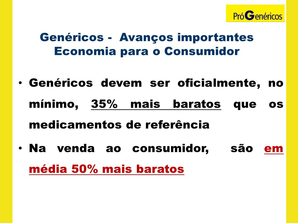 Genéricos - Avanços importantes Economia para o Consumidor