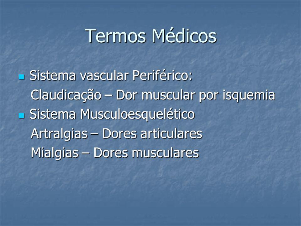 Termos Médicos Sistema vascular Periférico: