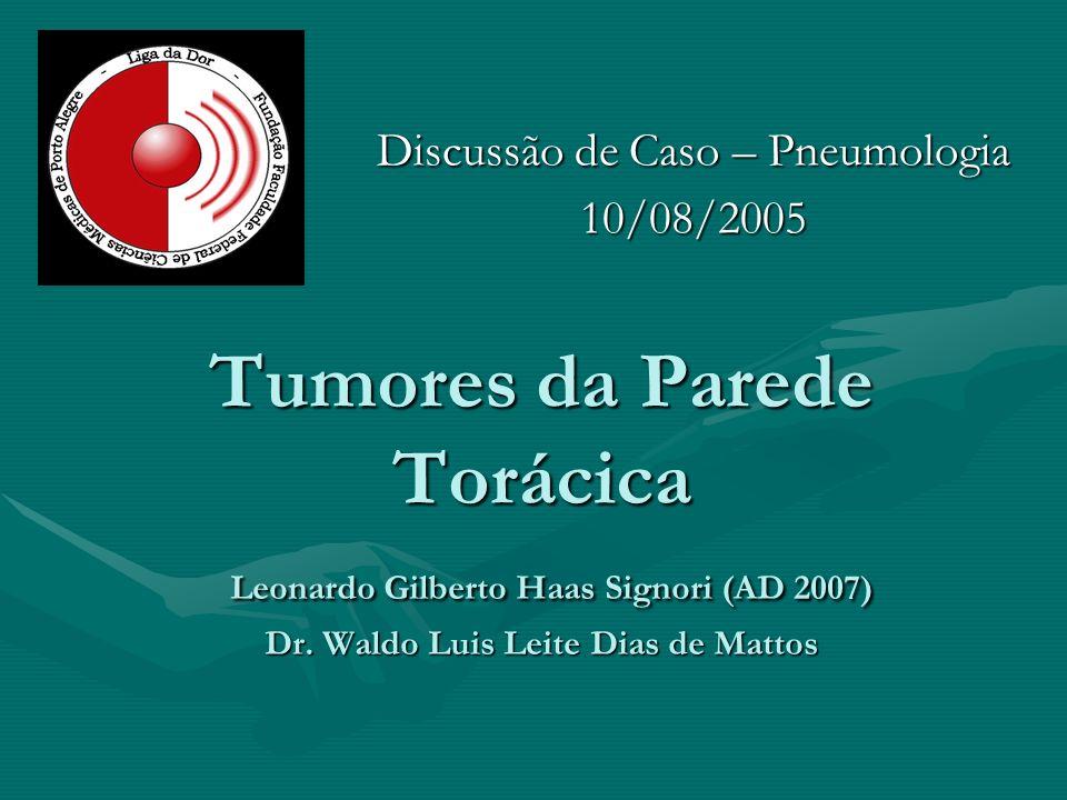 Discussão de Caso – Pneumologia 10/08/2005