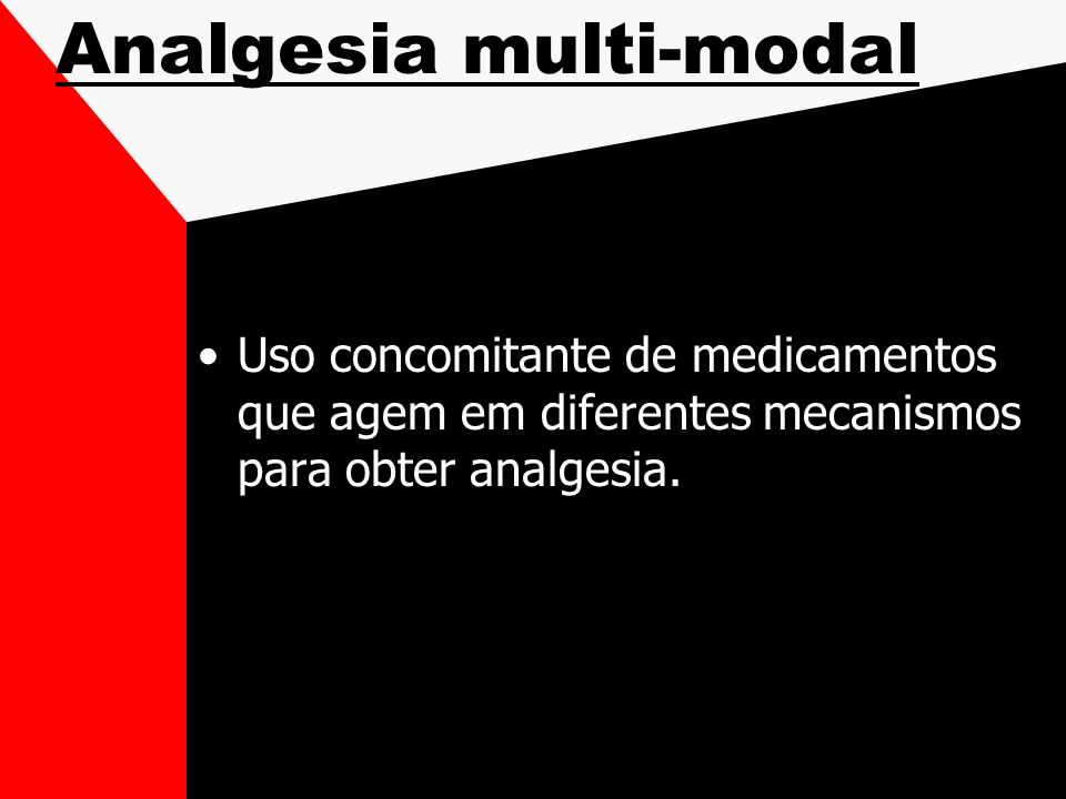 Analgesia multi-modal