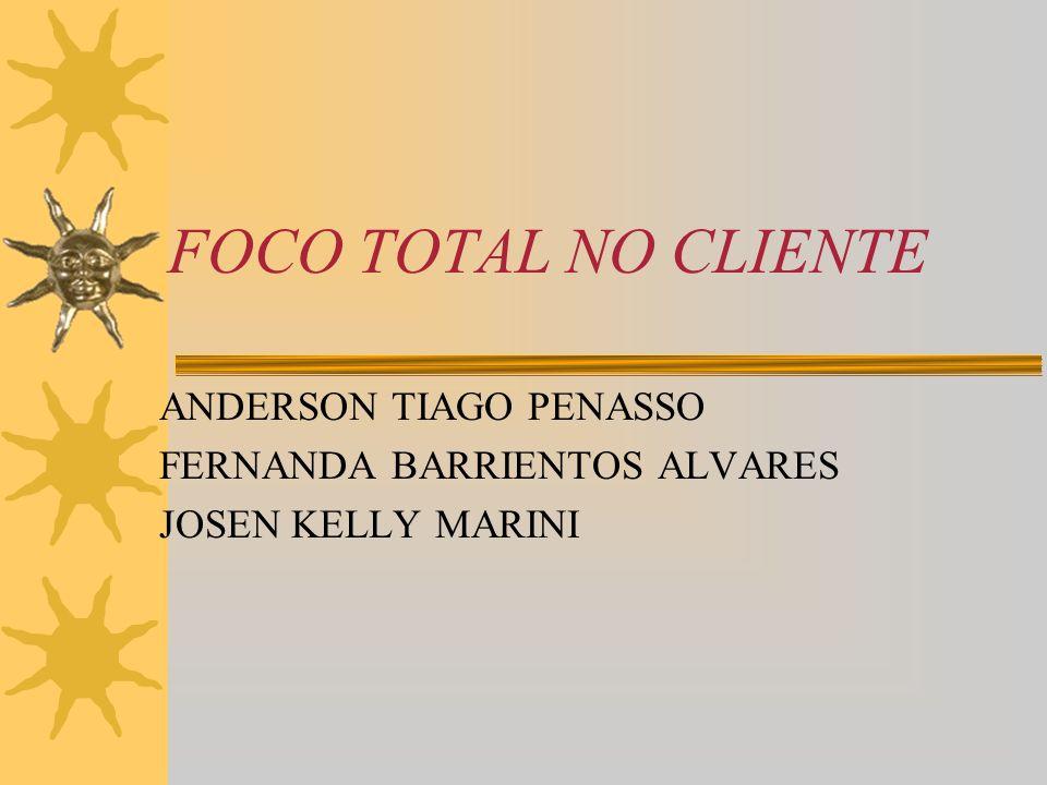 ANDERSON TIAGO PENASSO FERNANDA BARRIENTOS ALVARES JOSEN KELLY MARINI
