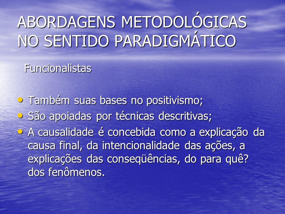 ABORDAGENS METODOLÓGICAS NO SENTIDO PARADIGMÁTICO