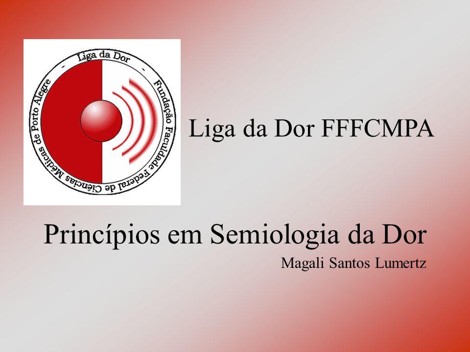 Princípios em Semiologia da Dor