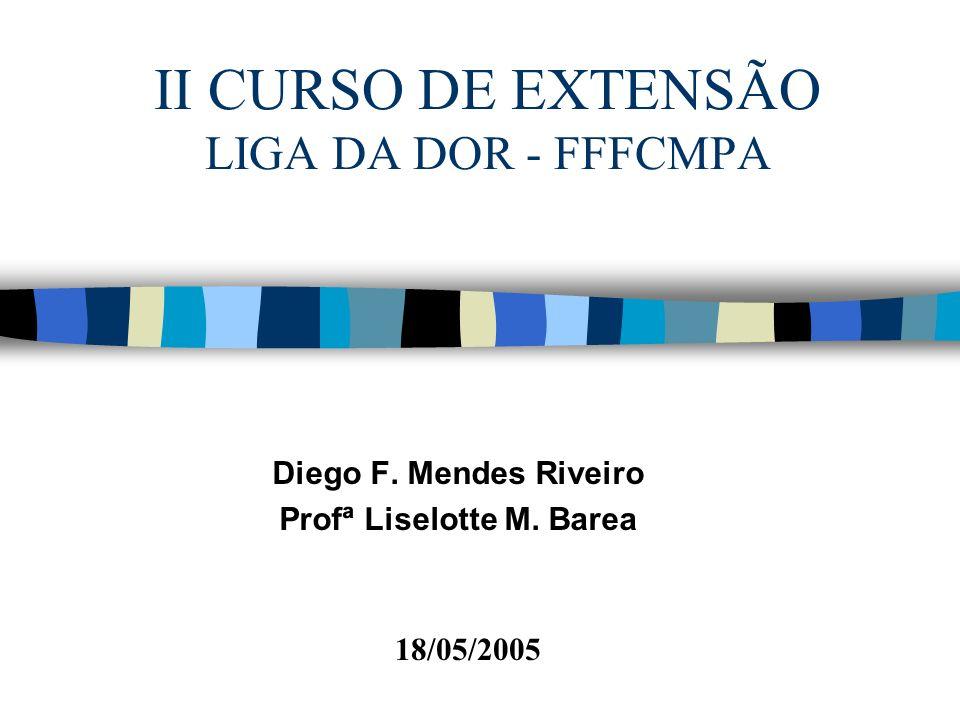 II CURSO DE EXTENSÃO LIGA DA DOR - FFFCMPA