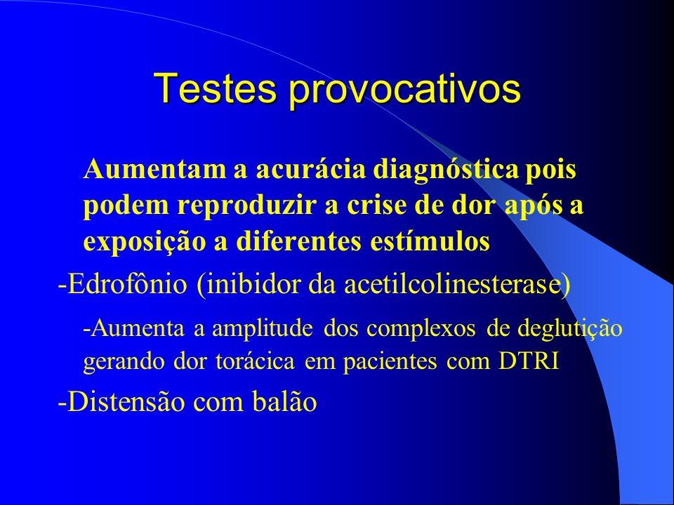 Testes provocativos Aumentam a acurácia diagnóstica pois podem reproduzir a crise de dor após a exposição a diferentes estímulos.