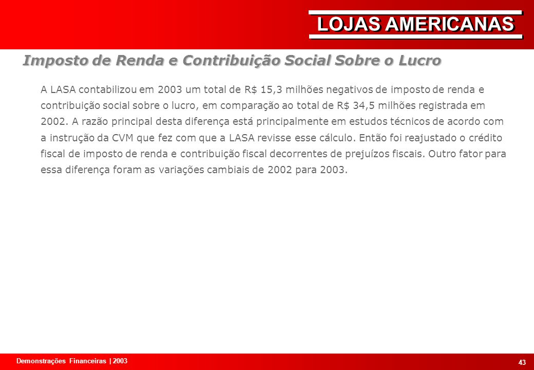 Imposto de Renda e Contribuição Social Sobre o Lucro