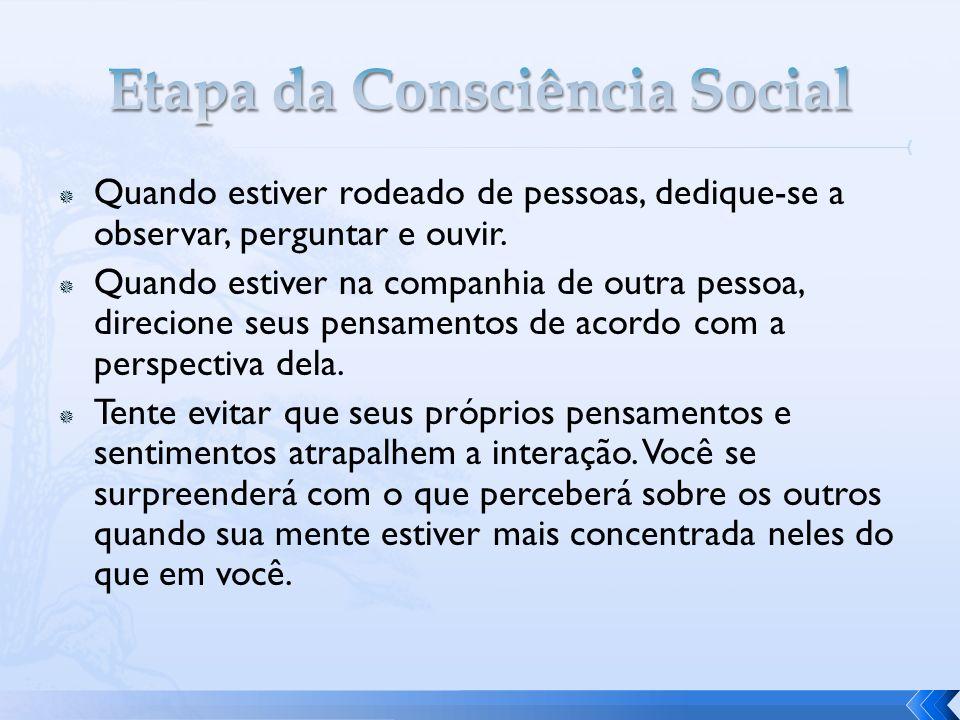 Etapa da Consciência Social