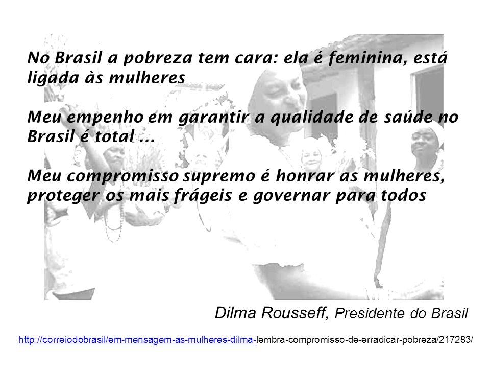 No Brasil a pobreza tem cara: ela é feminina, está ligada às mulheres