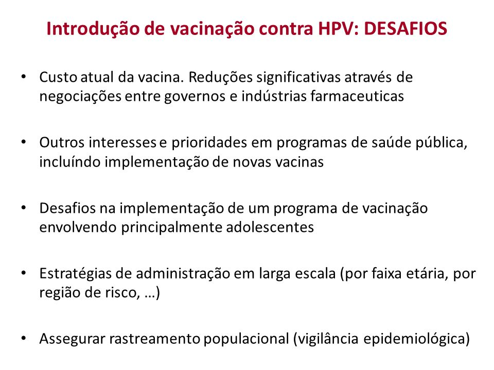 Introdução de vacinação contra HPV: DESAFIOS