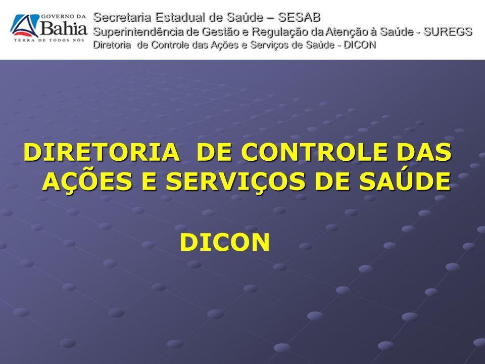 DIRETORIA DE CONTROLE DAS AÇÕES E SERVIÇOS DE SAÚDE
