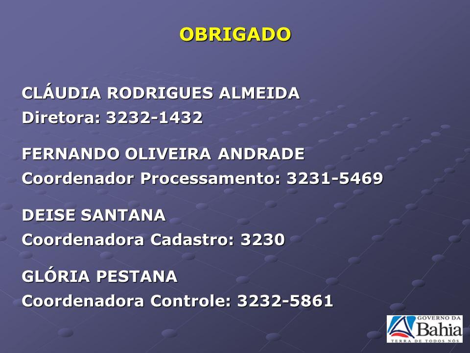 OBRIGADO CLÁUDIA RODRIGUES ALMEIDA Diretora: 3232-1432