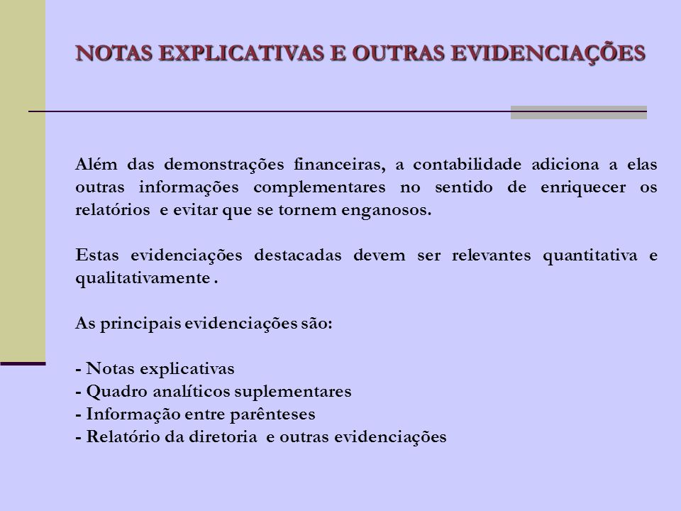 NOTAS EXPLICATIVAS E OUTRAS EVIDENCIAÇÕES