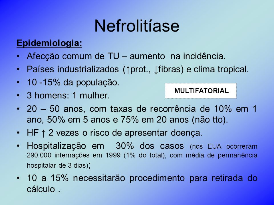 Nefrolitíase Epidemiologia: