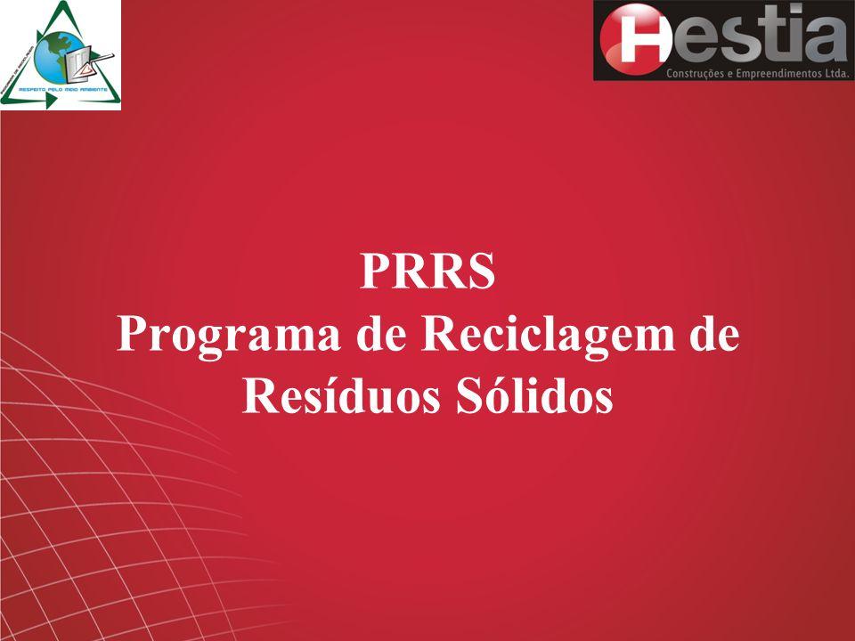 PRRS Programa de Reciclagem de Resíduos Sólidos
