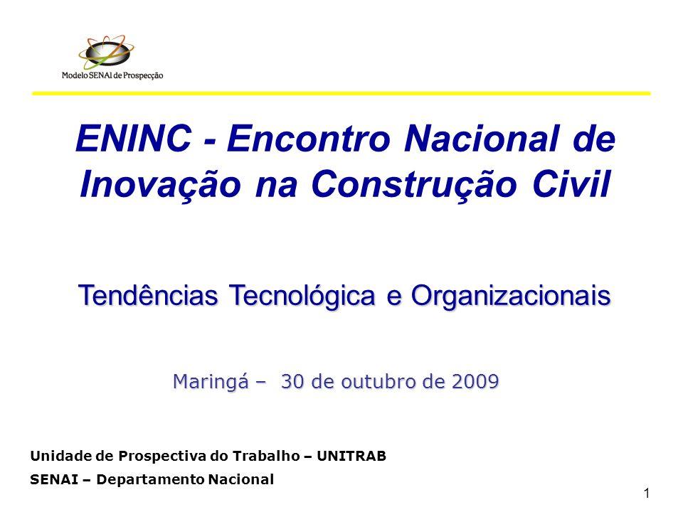 ENINC - Encontro Nacional de Inovação na Construção Civil