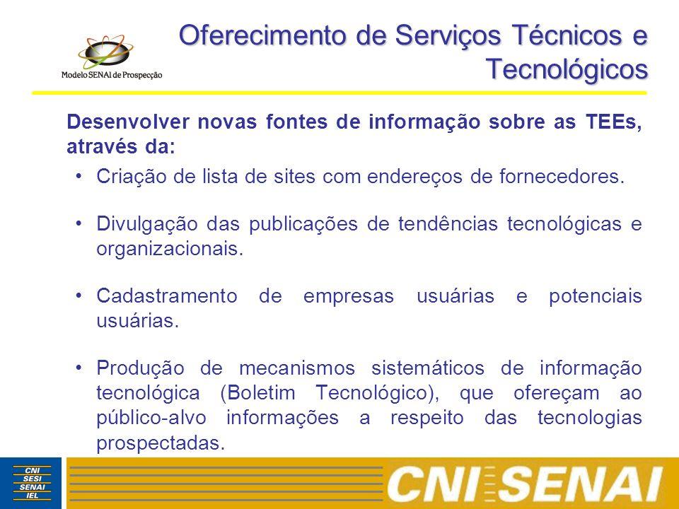Oferecimento de Serviços Técnicos e Tecnológicos