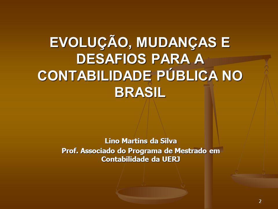 EVOLUÇÃO, MUDANÇAS E DESAFIOS PARA A CONTABILIDADE PÚBLICA NO BRASIL