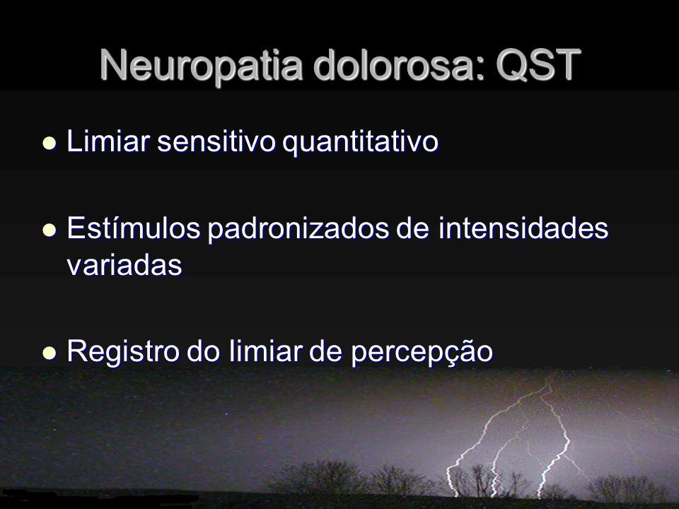 Neuropatia dolorosa: QST