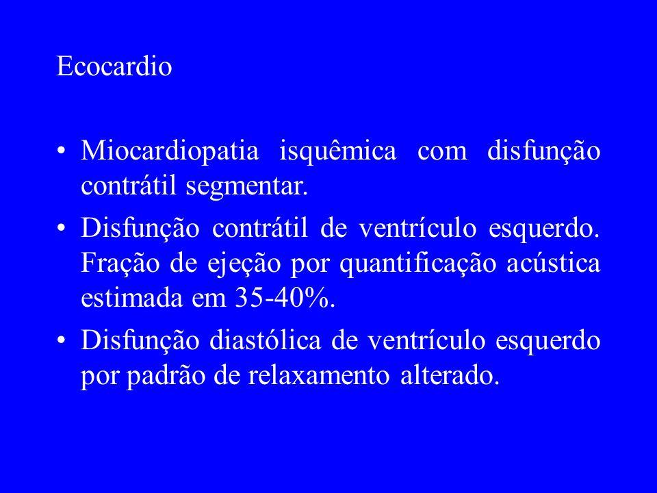 Ecocardio Miocardiopatia isquêmica com disfunção contrátil segmentar.