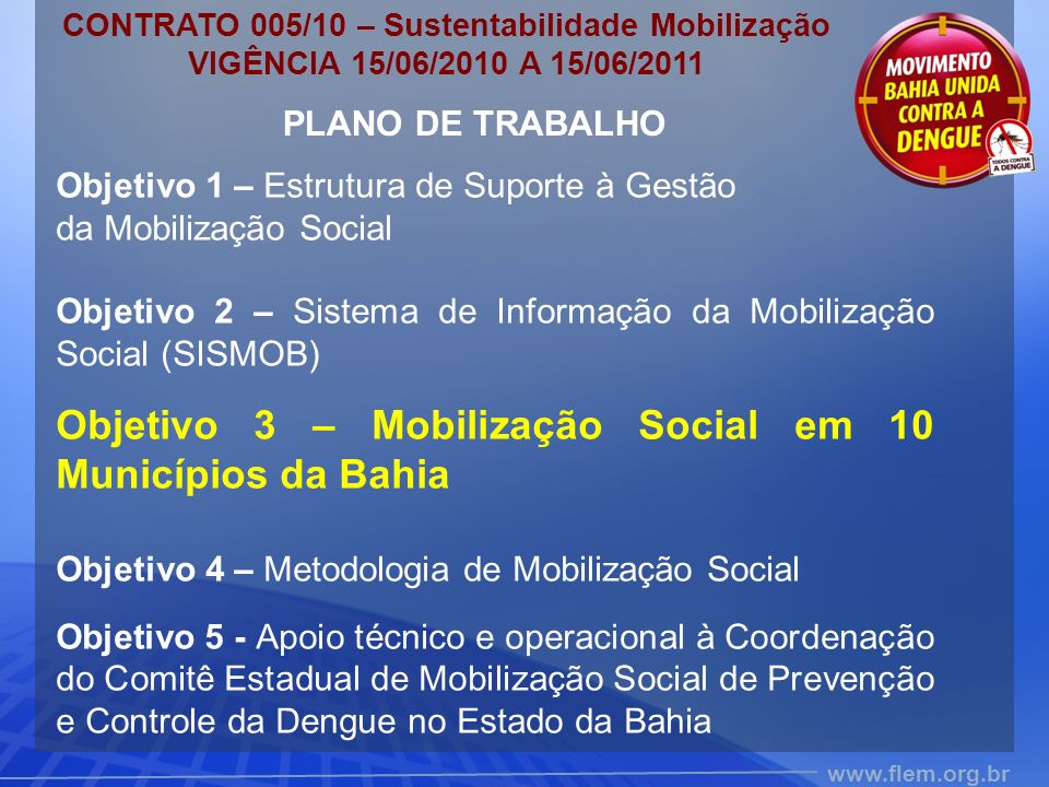 CONTRATO 005/10 – Sustentabilidade Mobilização