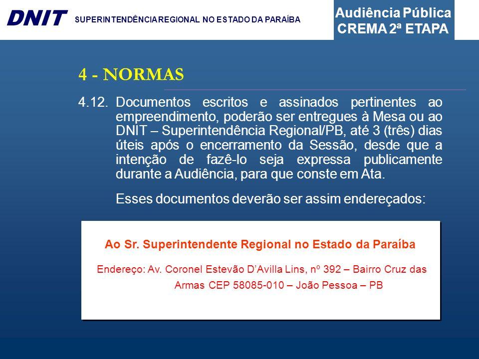 Ao Sr. Superintendente Regional no Estado da Paraíba