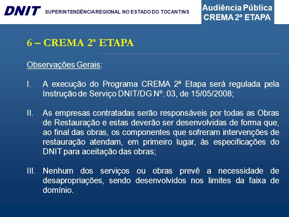 6 – CREMA 2ª ETAPA Observações Gerais:
