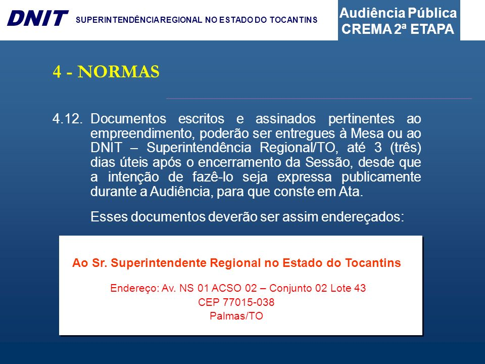 Ao Sr. Superintendente Regional no Estado do Tocantins