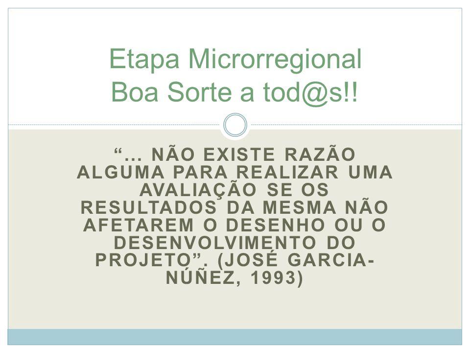 Etapa Microrregional Boa Sorte a tod@s!!
