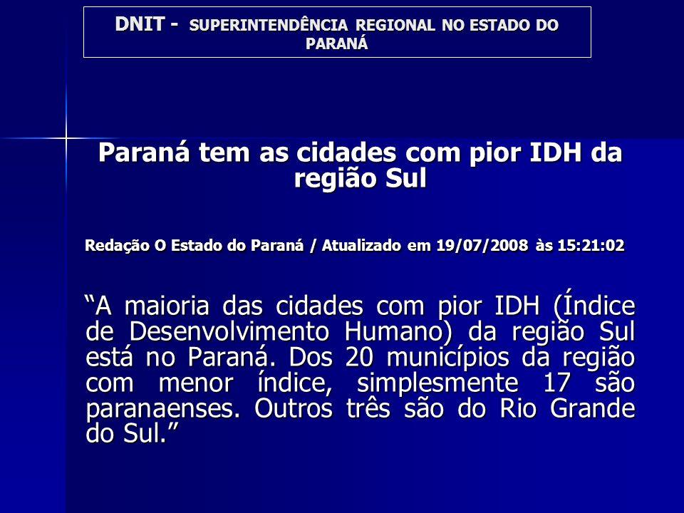 Paraná tem as cidades com pior IDH da região Sul
