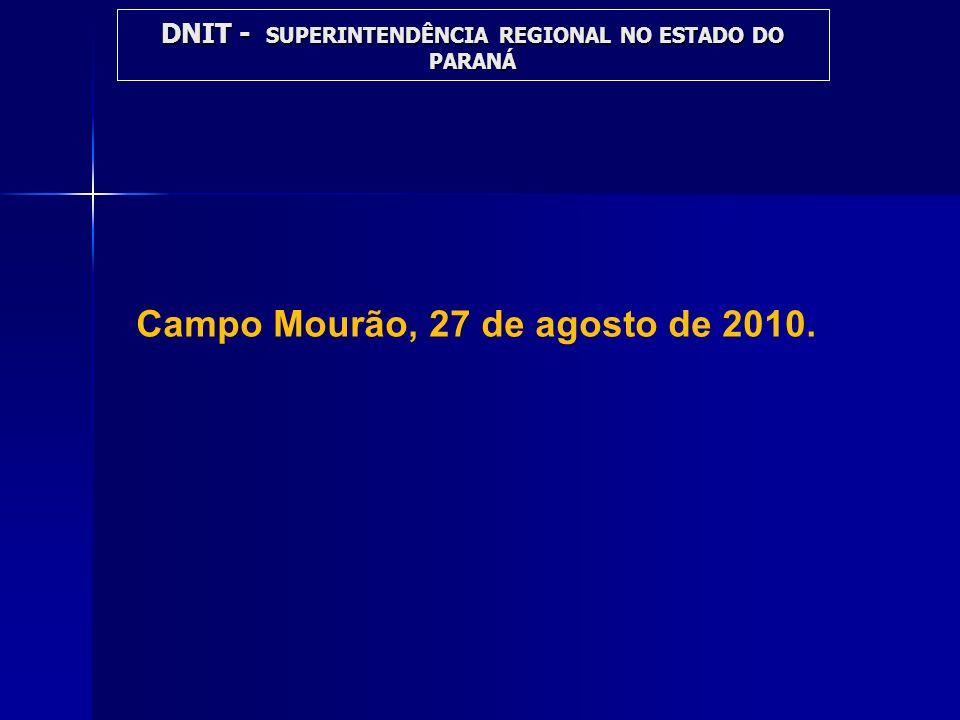 Campo Mourão, 27 de agosto de 2010.