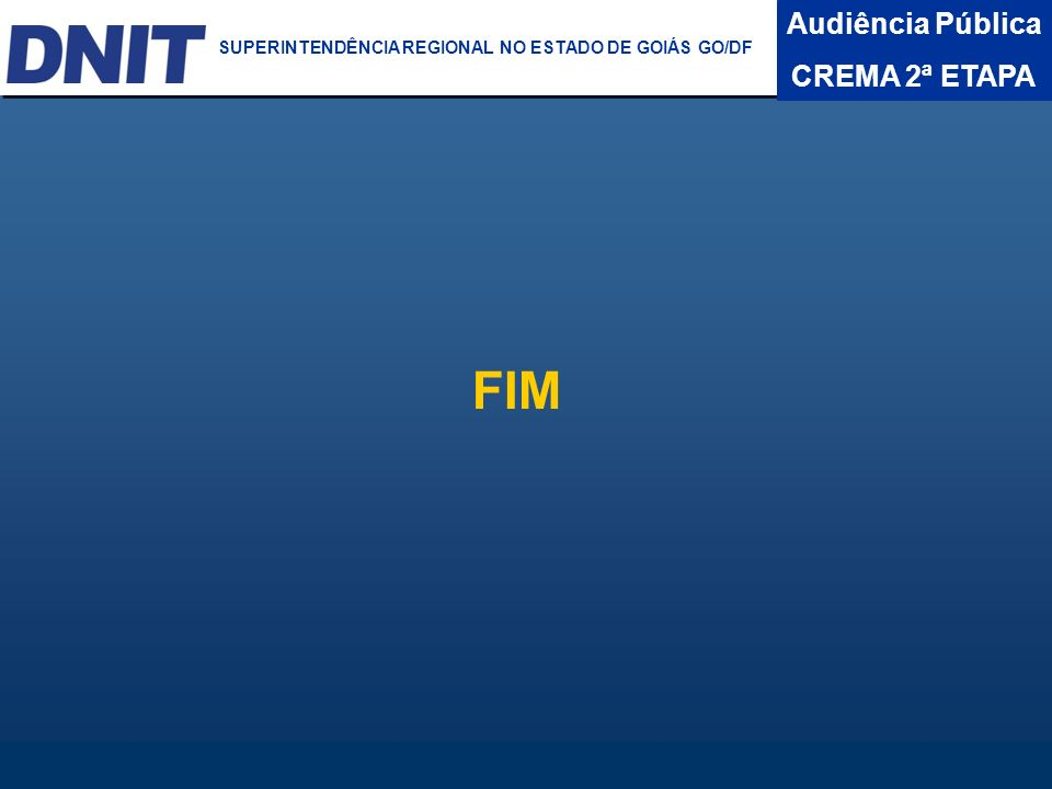 FIM Audiência Pública CREMA 2ª ETAPA