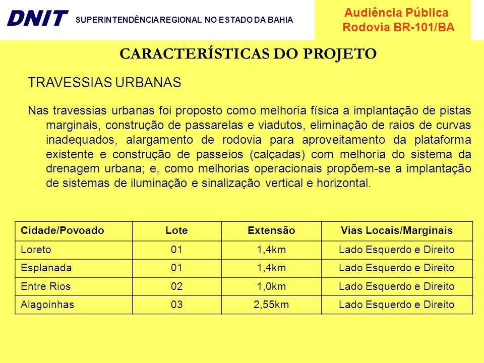 CARACTERÍSTICAS DO PROJETO Vias Locais/Marginais