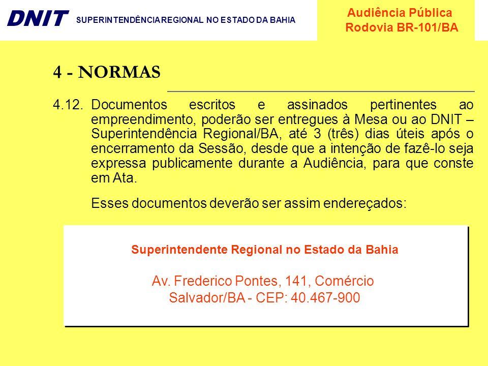Superintendente Regional no Estado da Bahia