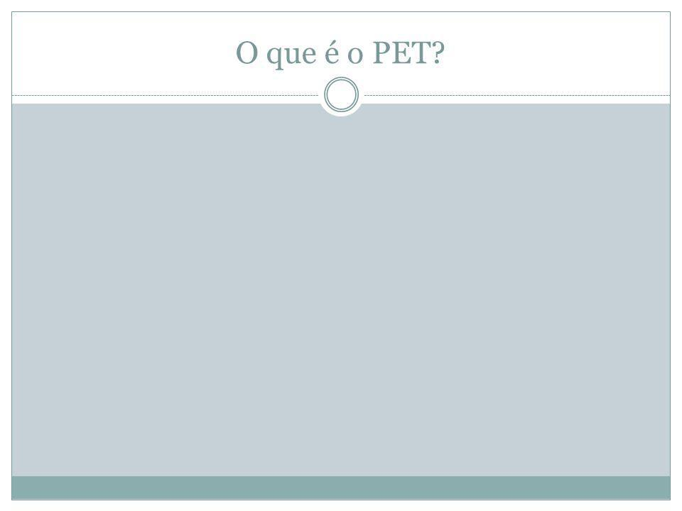 O que é o PET