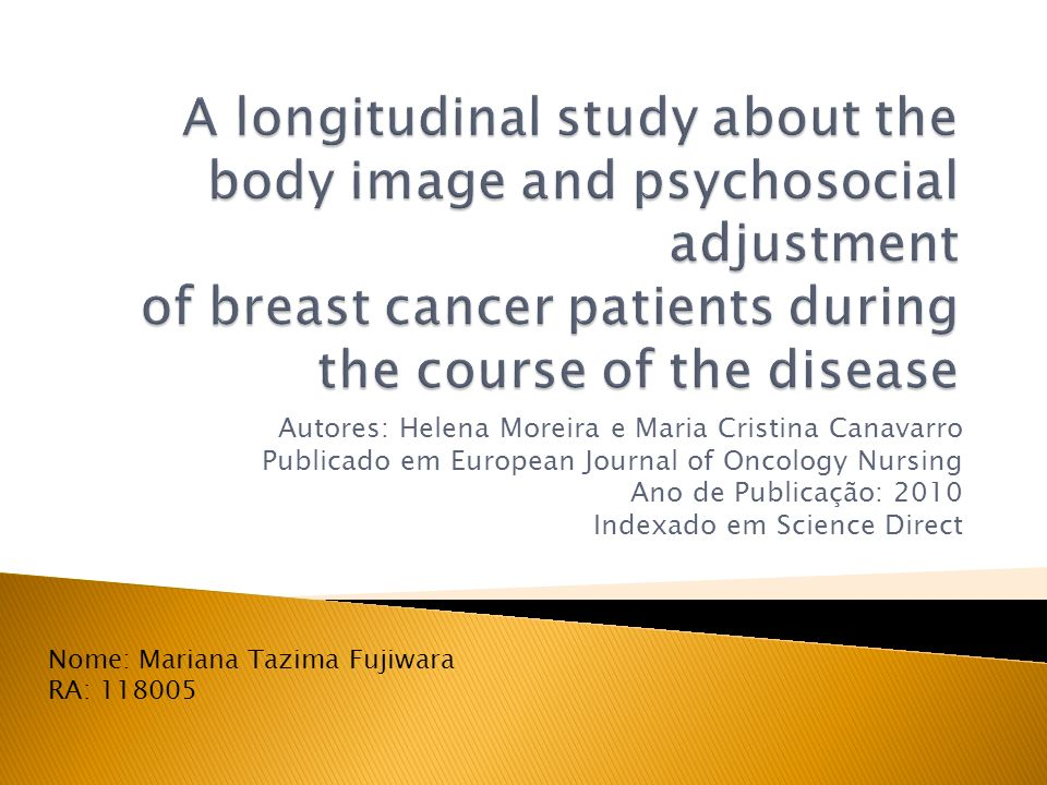 A longitudinal study about the body image and psychosocial adjustment of breast cancer patients during the course of the disease