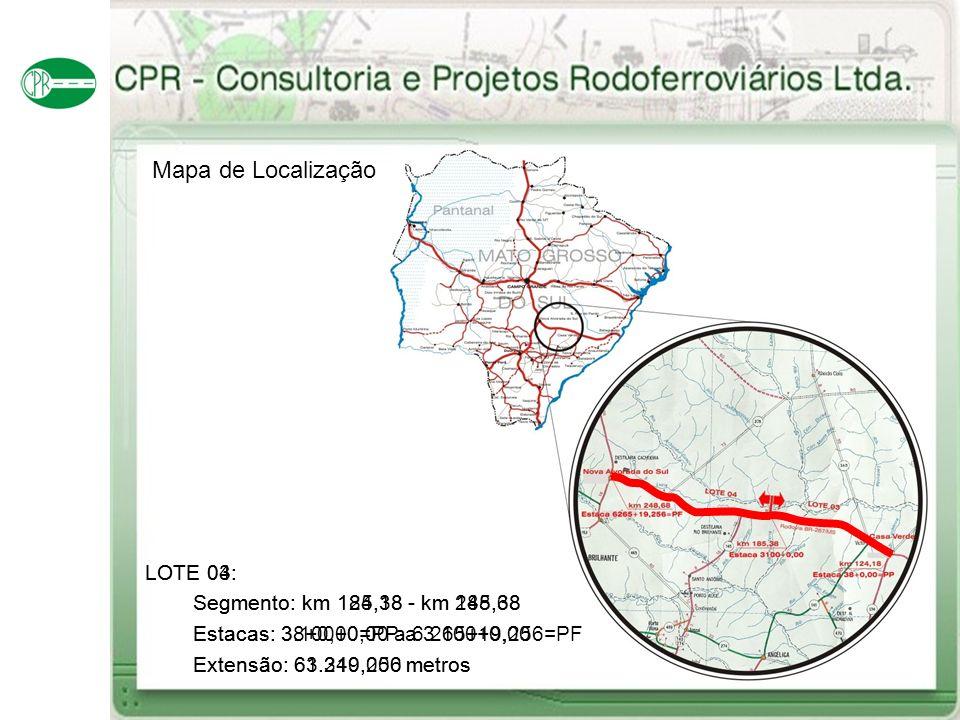 Mapa de Localização LOTE 04: Segmento: km 185,38 - km 248,68
