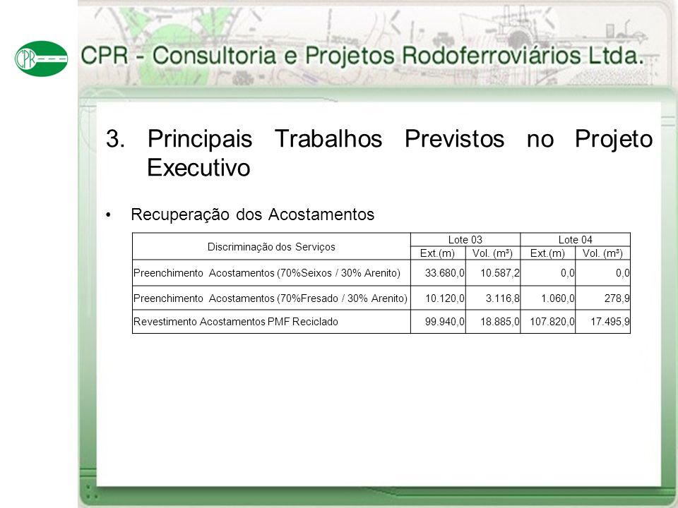 3. Principais Trabalhos Previstos no Projeto Executivo