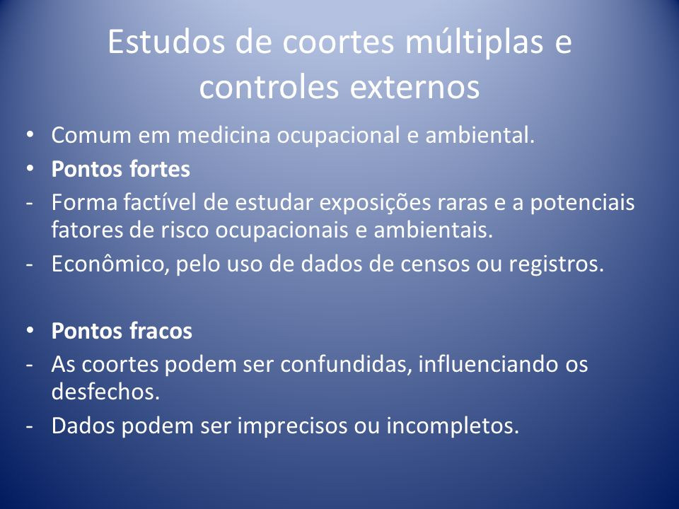 Estudos de coortes múltiplas e controles externos