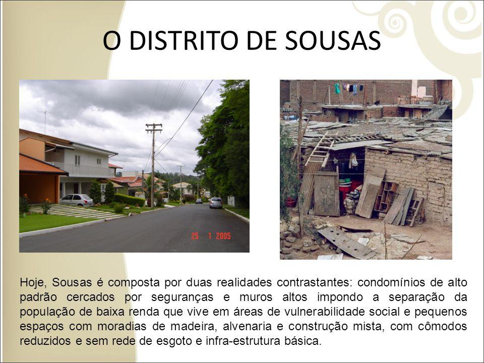 O DISTRITO DE SOUSAS Foto condomínios Sousas Foto Favelas em Sousas