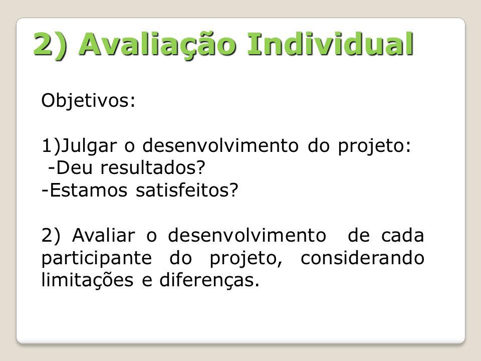 2) Avaliação Individual