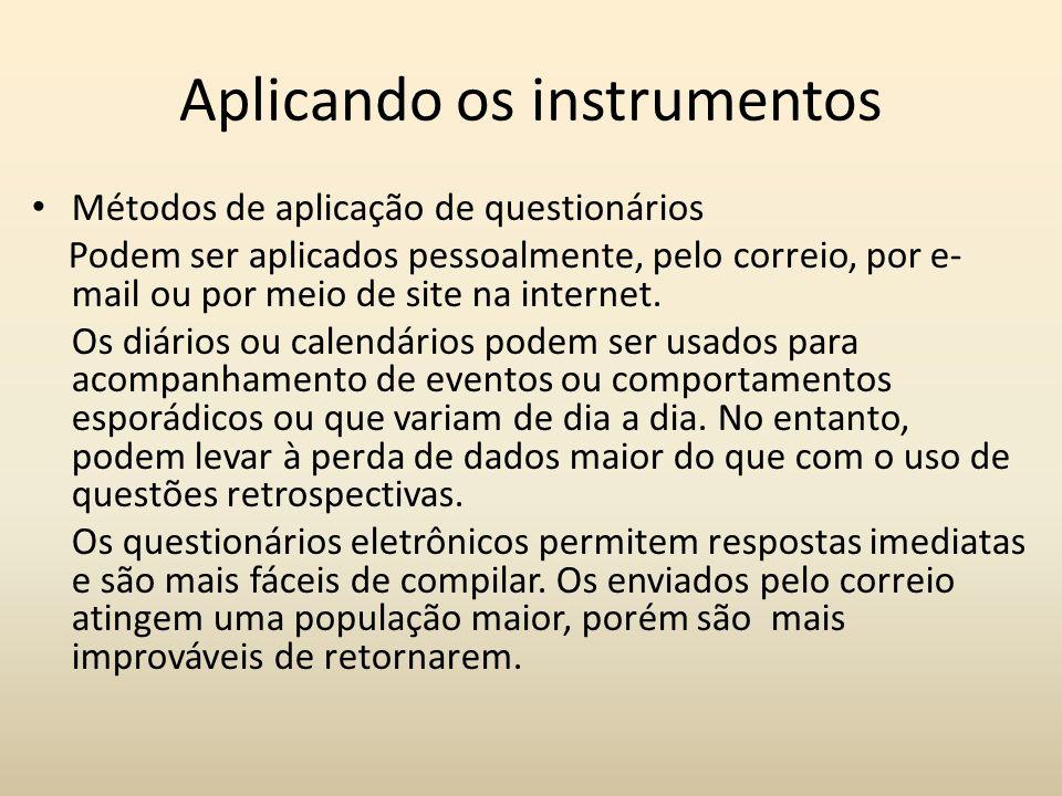 Aplicando os instrumentos