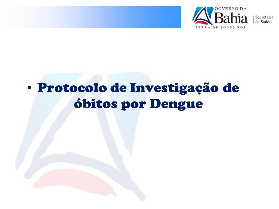 Protocolo de Investigação de óbitos por Dengue