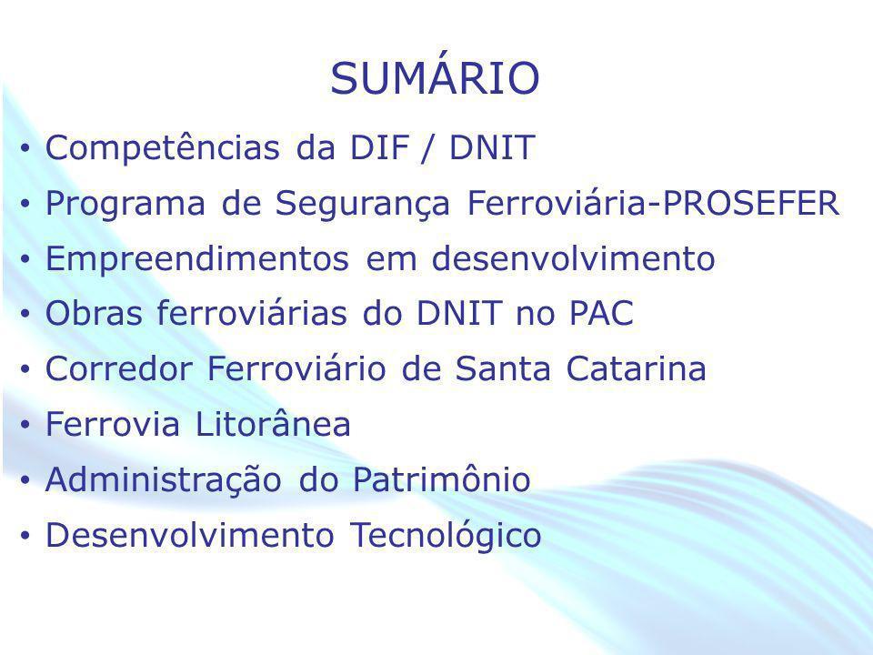 SUMÁRIO Competências da DIF / DNIT