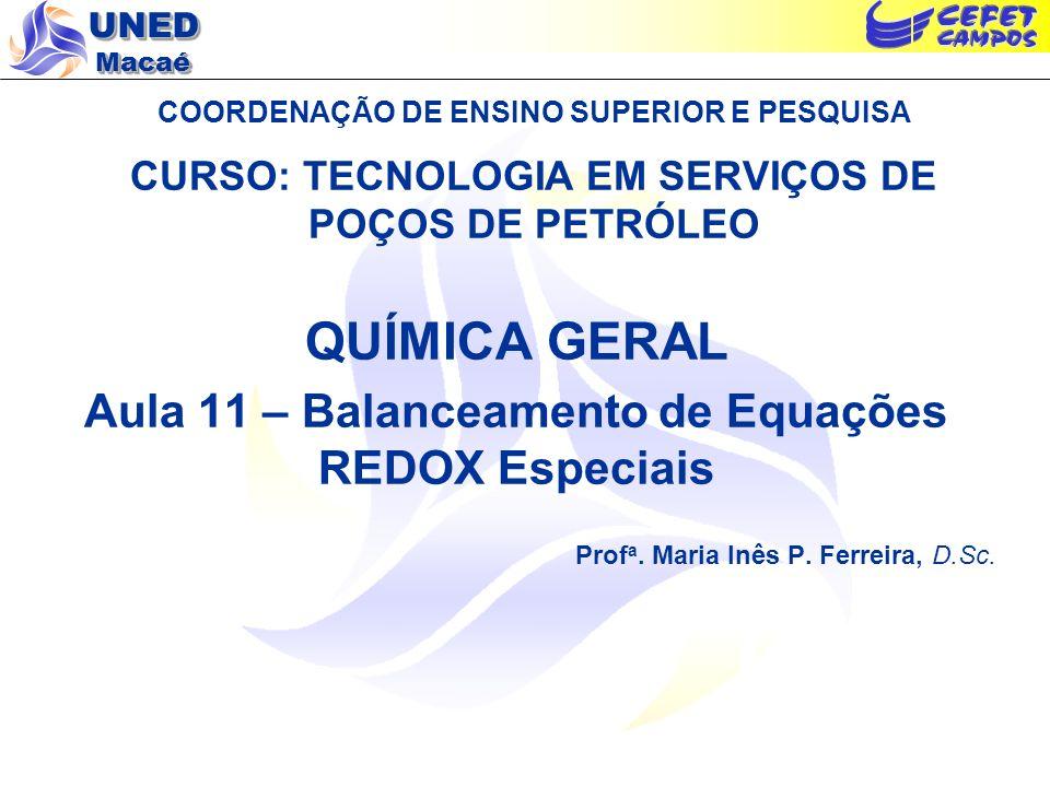 Aula 11 – Balanceamento de Equações REDOX Especiais