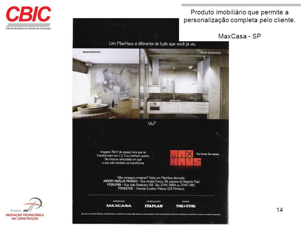 Produto imobiliário que permite a personalização completa pelo cliente.