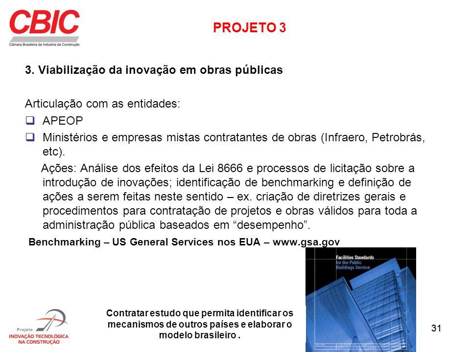 PROJETO 3 3. Viabilização da inovação em obras públicas