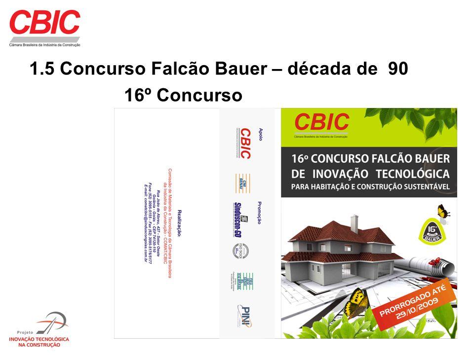 1.5 Concurso Falcão Bauer – década de 90