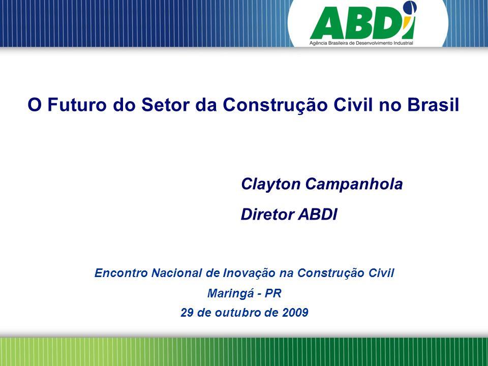 O Futuro do Setor da Construção Civil no Brasil