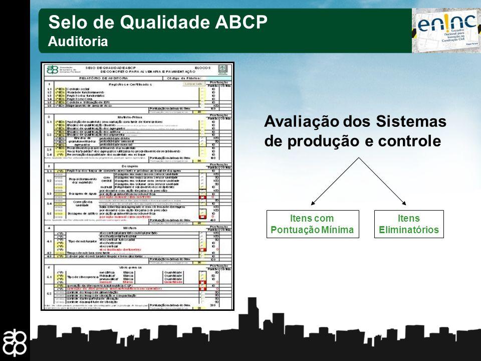 Selo de Qualidade ABCP Avaliação dos Sistemas de produção e controle