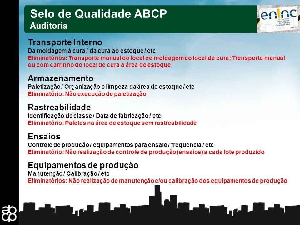 Selo de Qualidade ABCP Auditoria Transporte Interno Armazenamento